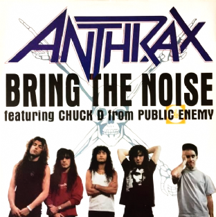 "Anthrax ft Chuck D ‎- Bring The Noise (12"") (VG-/VG)"